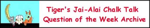 Jai-alai Question of the Week